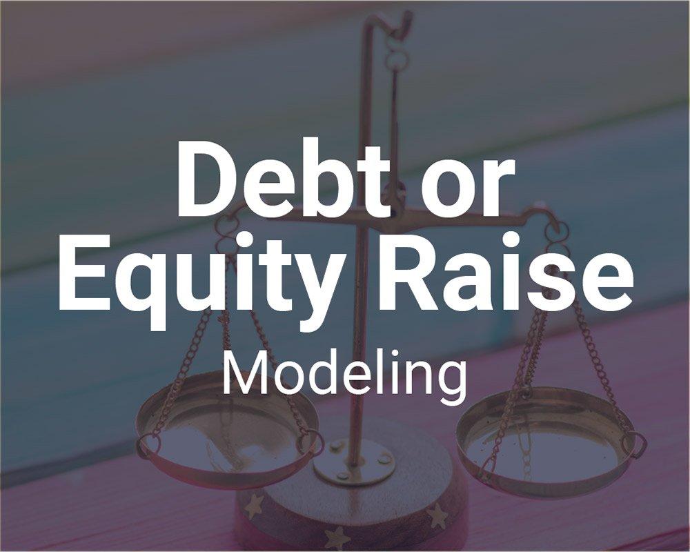 Debt or Equity Raise