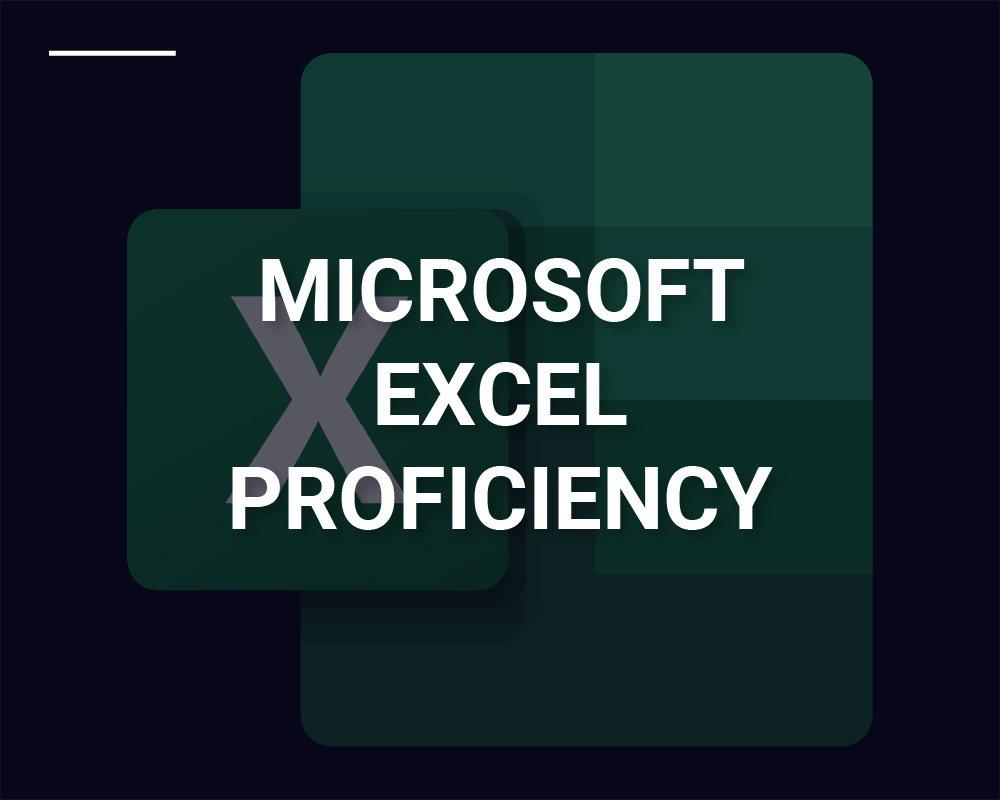 Microsoft Excel Proficiency