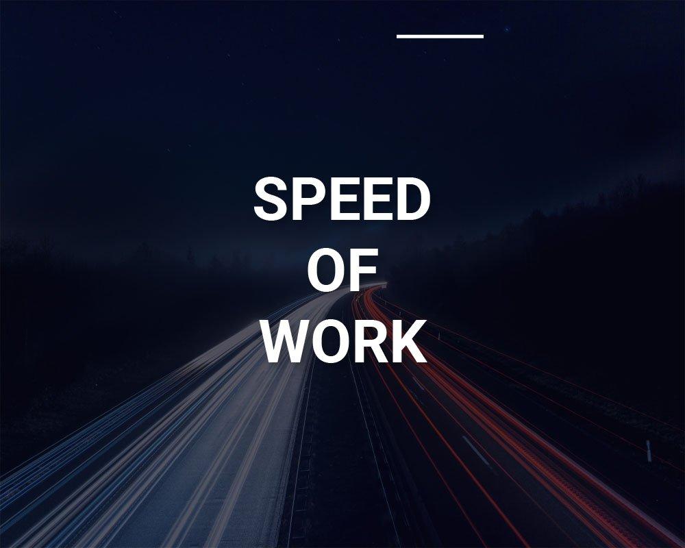 Speed of Work